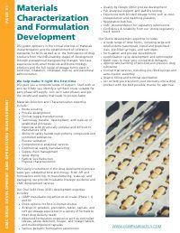 Materials Characterization and Formulation Development